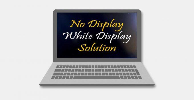 Laptops display Problem- ল্যাপটপের ডিসপ্লে সমস্যা